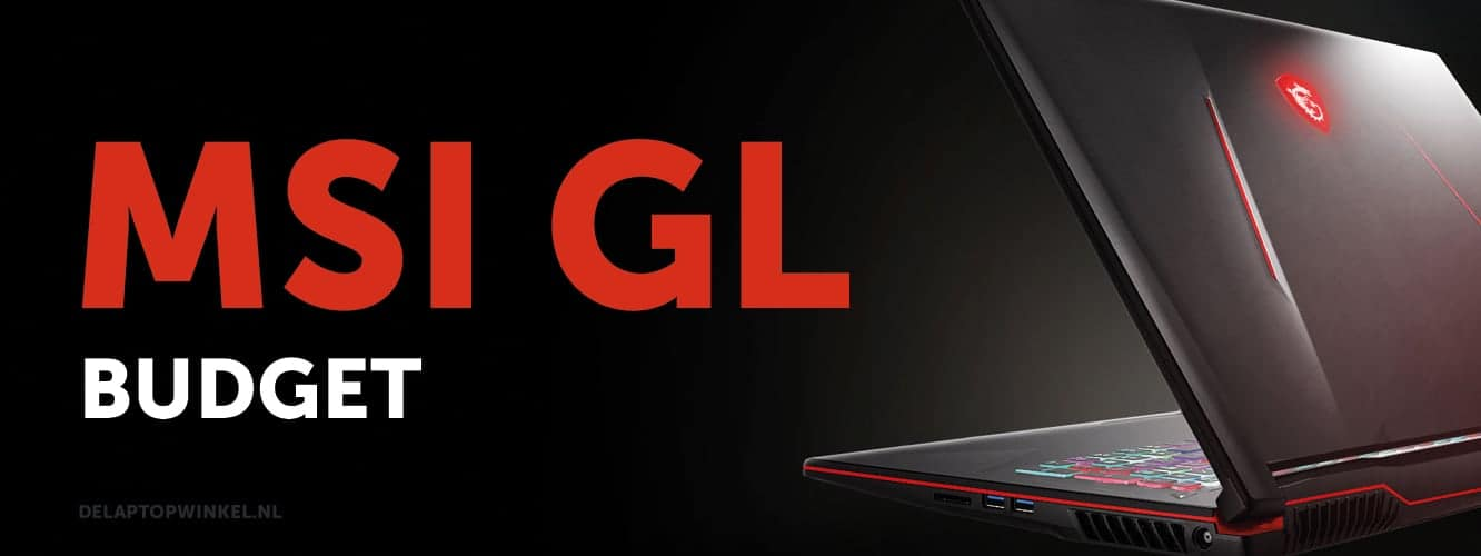 MSI GL laptop aanbieding - budget gaming laptops